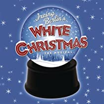 irving berlins white christmas the musical cast recording - White Christmas Play