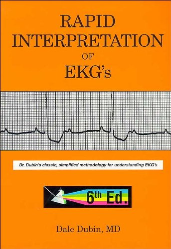 Rapid Interpretation ofEKG's (text only)6th (Sixth)edition by D.Dubin ()