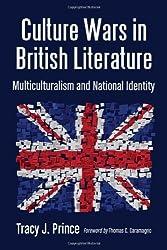 Culture Wars in British Literature: Multiculturalism and National Identity