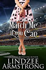 Match Me if You Can (No Match for Love Book 7)