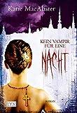 Kein Vampir für eine Nacht (Dark Ones, Band 3)