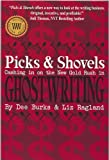 Picks and Shovels, Dee Burks, Liz Ragland, 1934606111