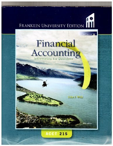 Financial Accounting Information for Decisions Acct 215 (Franklin University Editio)