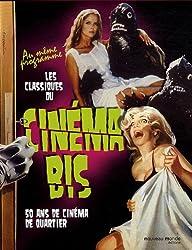 Cinéma Bis : Coffret 2 volumes : Cinéma Bis, 50 ans de cinéma de quartier ; Les classiques du cinéma bis