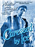 Download Caressed by Ice (Psy-Changelings, Book 3) (Psy/Changeling Series) in PDF ePUB Free Online