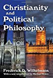 Christianity and Political Philosophy (Library of Conservative Thought)