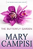 The Butterfly Garden: That Second Chance, Book 6