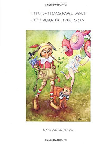 The Whimsical Art of Laurel Nelson: coloring book