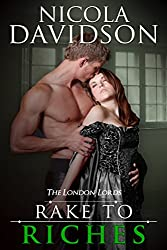 Rake to Riches (The London Lords Book 2)