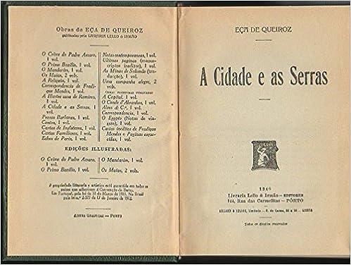 A CIDADE E AS SERRAS.: Eça de. QUEIROZ: Amazon.com: Books