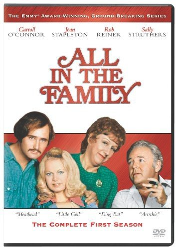 All in the Family: Complete First Season (Best Family Sitcoms Of All Time)
