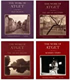 The Work of Atget, 4 Volume Set: Old France, The Art of Old Paris, The Ancien Regime, Modern Times