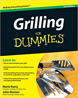 919b7fb6 Grilling For Dummies: John Mariani, Marie Rama: 9780470421291: Amazon.com:  Books