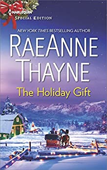 The Holiday Gift (The Cowboys of Cold Creek Book 15) by [Thayne, RaeAnne]