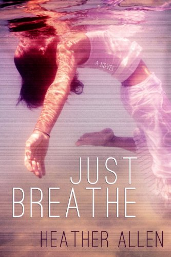 Just Breathe (Just Breathe #1) ()