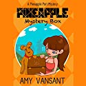 Pineapple Mystery Box: A Pineapple Port Cozy Mystery, Book 2 Audiobook by Amy Vansant Narrated by Rosemary Benson