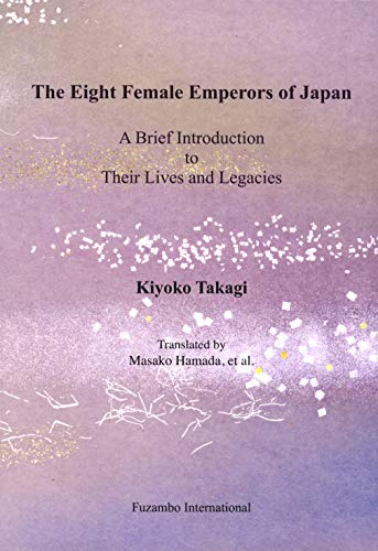 The Eight Female Emperors of Japan