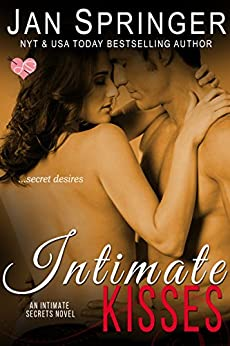 Intimate Kisses (Intimate Secrets Book 2) by [Springer, Jan]