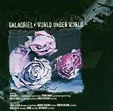World Under World by Galadriel (2009-01-18)