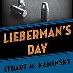 Lieberman's Day   Stuart M. Kaminsky