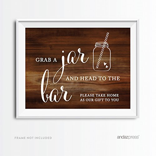 Andaz Press Wedding Party Signs, Rustic Wood Print, 8.5x11-inch, Grab a Mason Jar and Head to the Bar Please Take Home as Our Gift to You Sign, 1-Pack, Unframed