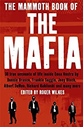 The Mammoth Book of the Mafia (Mammoth Book of S.)
