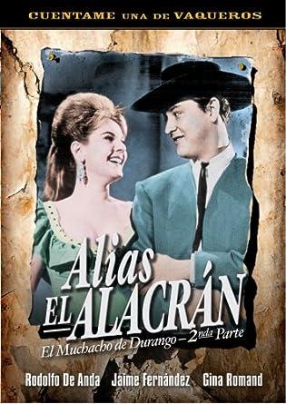 Amazon.com: Alias el Alacran: Rodolfo de Anda, Carlos López ...