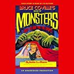 Bruce Coville's Book of Monsters: Tales to Give You the Creeps | Bruce Coville,Jack Prelutsky,Jane Yolen,Patrick Bone,Joe R. Lansdale
