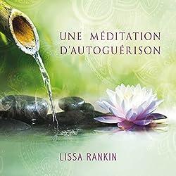 Une méditation d'autoguérison