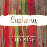 Euphoria: A Novel