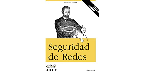 Seguridad de redes / Network Security Assessment (Spanish Edition) (Spanish) Translation Edition