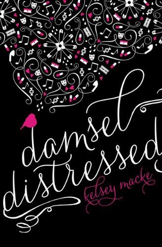 Damsel Distressed by [Macke, Kelsey]