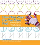 How Many Ways Can You Make Five?, Sally Anderson, 0876593864
