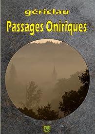 Pèlerinages Oniriques par Mu Gériclau
