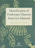Identification of Freshwater Diatoms from Live Material, Cox, E. J., 0412493802