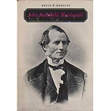 John Sandfield Macdonald, 1812-72 (Canadian Biography Studies) by Bruce W. Hodgins (1971-06-03)