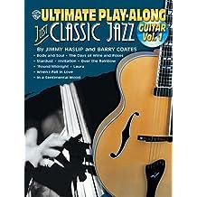 Ultimate Play-Along Guitar Just Classic Jazz, Vol 1: Book & CD