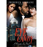 img - for [ Eye Candy By Germaine, Frederick ( Author ) Paperback 2012 ] book / textbook / text book