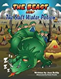 img - for The Beast and the Salt Water Potion book / textbook / text book