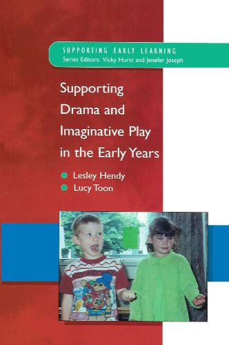 Supporting Drama And Imaginative Play In The Early Years (Rethinking Ageing Series)