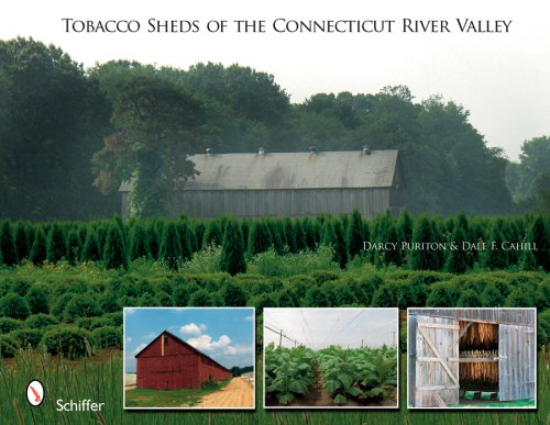Download Tobacco Sheds Of the Connecticut River Valley PDF