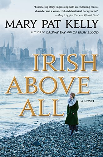 Irish Above All: A Novel