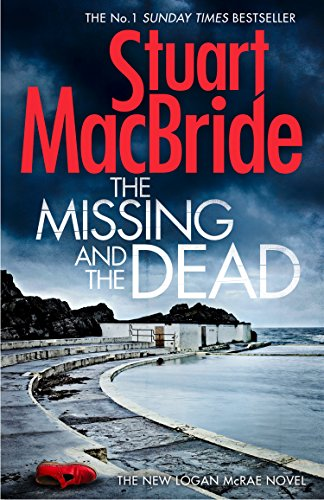 The Missing and the Dead (Logan McRae, Book - Set Style 2010 European