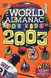 The World Almanac for Kids 2003, World Almanac Editors, 0886878780