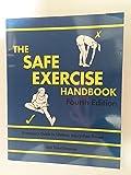 The Safe Exercise Handbook 9780787271350