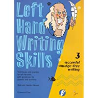 Left Hand Writing Skills: Book 3: Successful Smudge-Free Writing