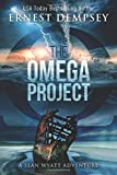 The Omega Project: A Sean Wyatt Archaeological Thriller (Sean Wyatt Adventure)
