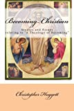 Becoming Christian, Christopher Huggett, 1491026332