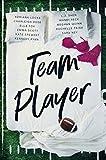 Team Player: A Sports Romance Anthology