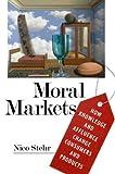 Moral Markets, Nico Stehr, 1594514577